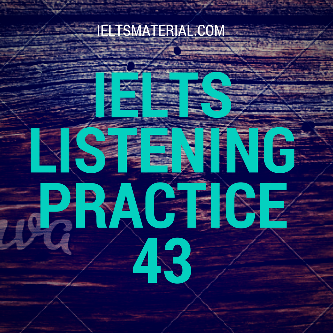 ielts listening section 2 practice example with answer key